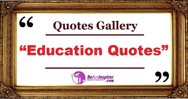 Education Quotes Beaninspirer