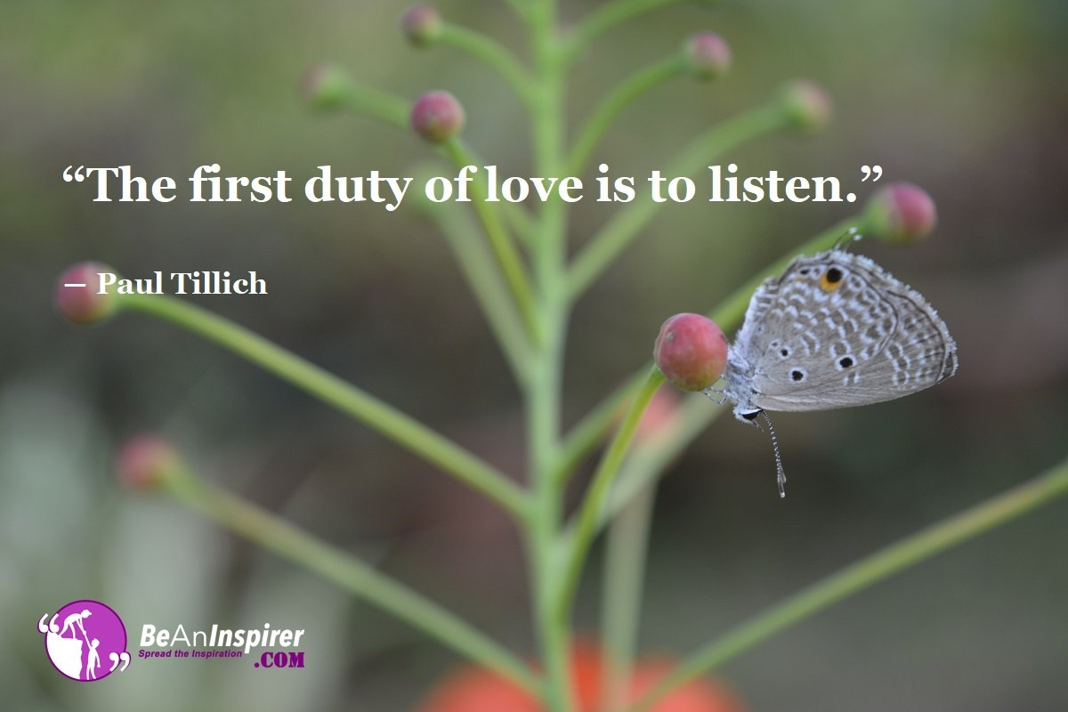 The-first-duty-of-love-is-to-listen-Paul-Tillich-Top-100-Love-Quotes-Be-An-Inspirer