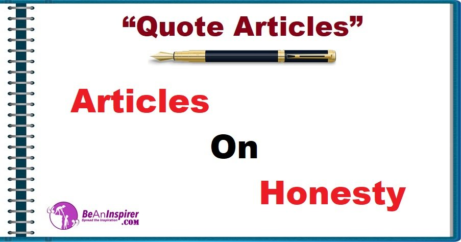 Quote-Articles-Articles-on-Honesty-Be-An-Inspirer