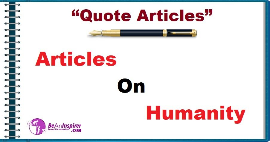 Quote-Articles-Articles-on-Humanity-Be-An-Inspirer