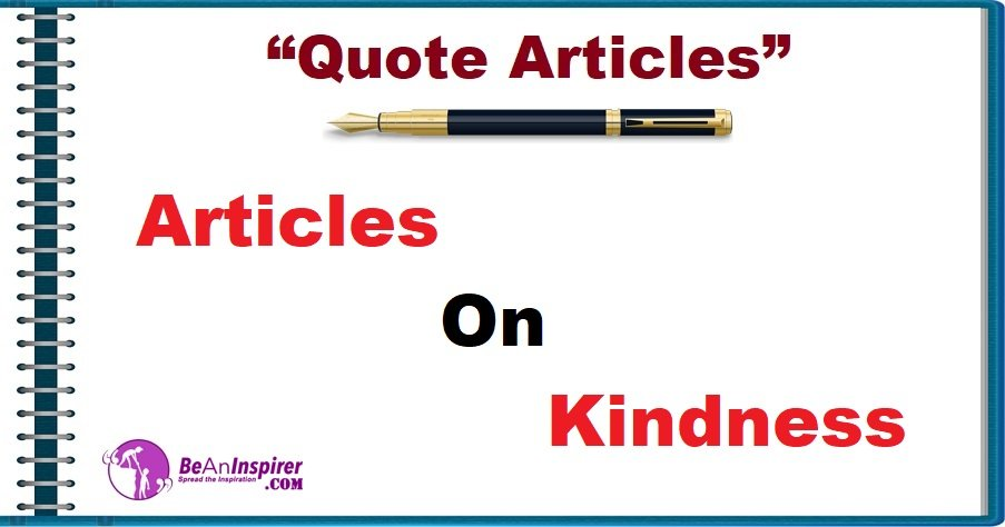 Quote-Articles-Articles-on-Kindness-Be-An-Inspirer
