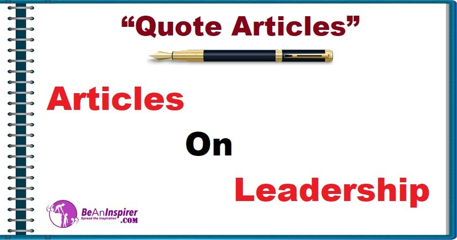 Quote-Articles-Articles-on-Leadership-Be-An-Inspirer