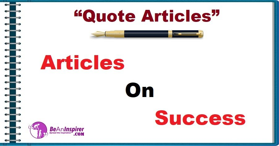 Quote-Articles-Articles-on-Success-Be-An-Inspirer