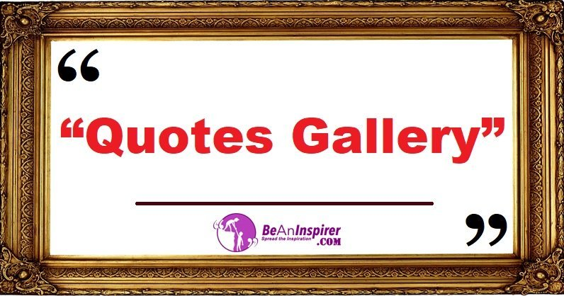 Quotes-Gallery-Be-An-Inspirer